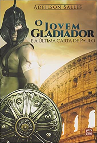 O Jovem Gladiador