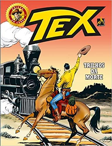 Tex: Trilhos da Morte