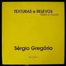 Texturas e Relevos Táteis e Visuais - São Paulo 1998