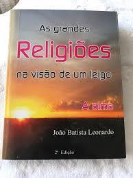 As Grandes Religiões na Visão de um Leigo