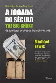 A Jogada do Século: The Big Short