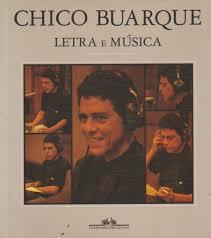 Chico Buarque: Letra e Música