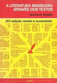 A Literatura Brasileira Através dos textos