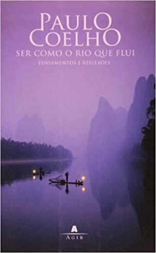 Ser Como o Rio que Flui