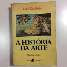 A História da Arte  - Quarta Edição