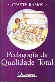 Pedagogia da Qualidade Total