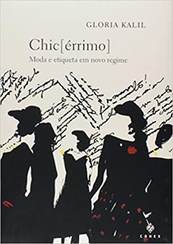 Chic [Érrimo] - Moda e Etiqueta em Novo Regime