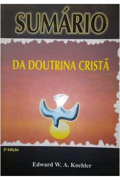 Sumário da Doutrina Cristã - 3ª edição