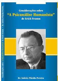 A Psicanálise Humanista