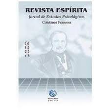 Revista Espírita Jornal de Estudos Psicológicos - Coletânea Francesa