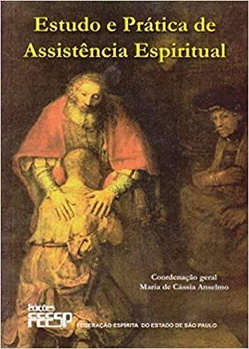 Estudo e Prática de Assistência Espiritual