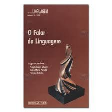 O Falar da Linguagem