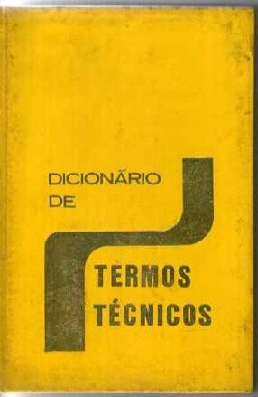 Dicionário de Termos Técnicos vol I, II e II
