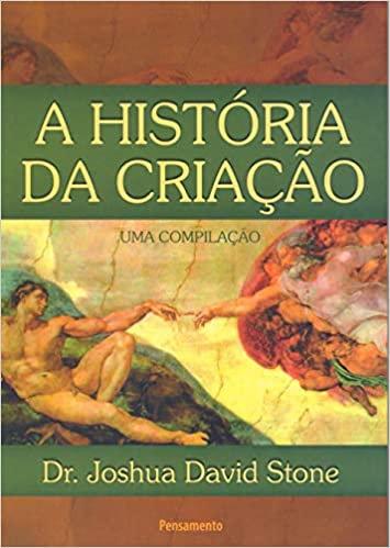 A História da Criação: Uma Compilação