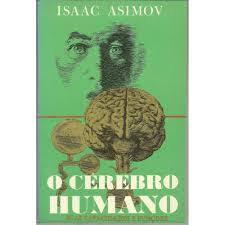 O Cérebro Humano - Suas capacidades e Funções