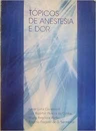 Tópicos de Anestesia e Dor