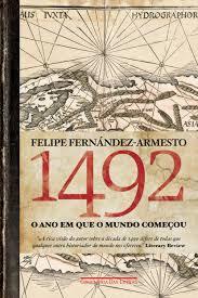 1492 O Ano em que o Mundo Começou