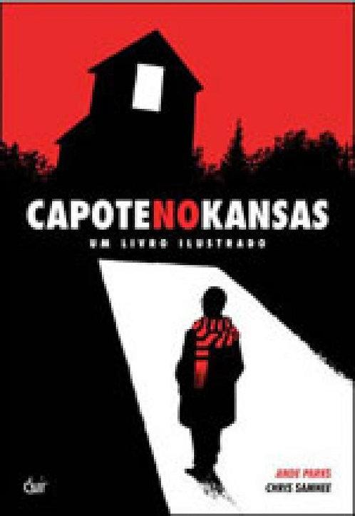 Capote no Kansas: Um Livro Ilustrado