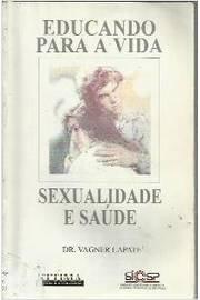 Educando Para a Vida: Sexualidade e Saúde