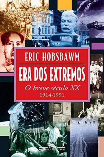 Era dos Extremos: O Breve Século XX, 1914-1991