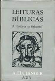"""Leituras Bíblicas """" A História da Salvação """""""