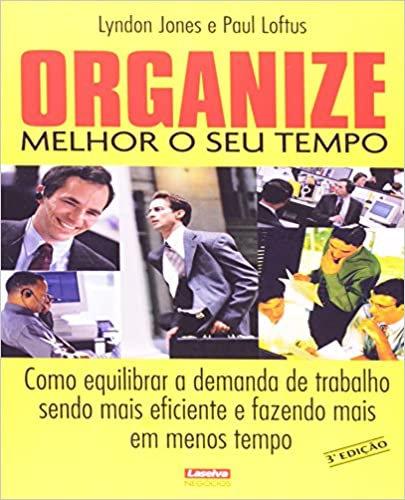 Organize Melhor o seu Tempo
