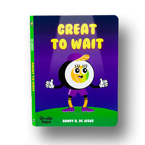 GREAT TO WAIT