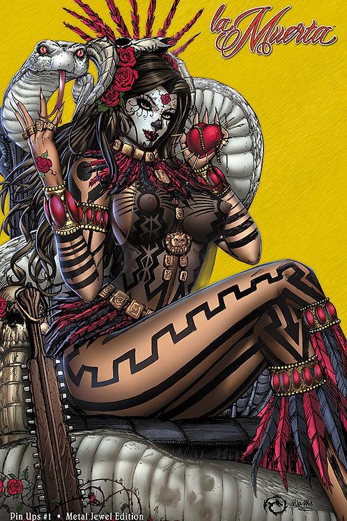 La Muerta - Pin Ups #1 - Mega Metal Jewel Edition