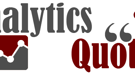 22 Quotes of Analytics Wisdom Straight From The Experts