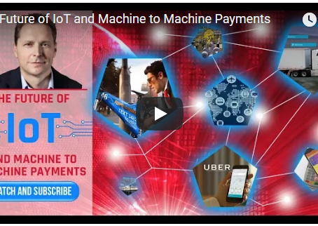The Future of IoT and Machine to Machine Payments