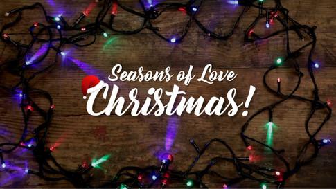 Seasons of Love -  Christmas! - PIC.jpg