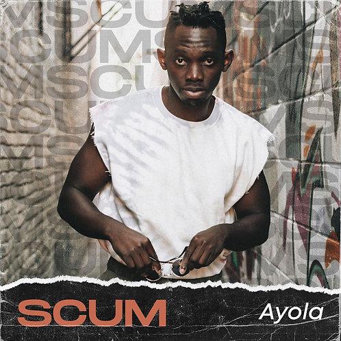 Scum - Ayola