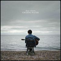 Dane Roberts - Chasing Water.JPG