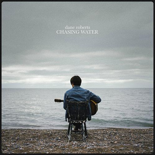 Chasing Water - Dane Roberts