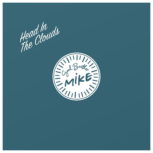 Head In The Clouds - Soul Brother Mike