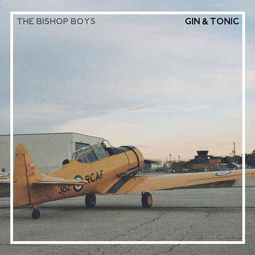 Gin & Tonic - The Bishop Boys