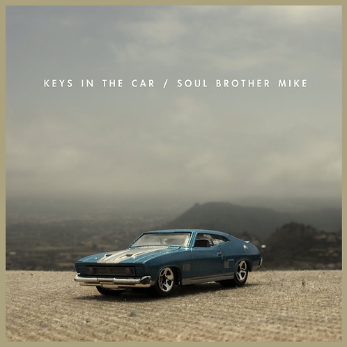 Keys In The Car - Soul Brother Mike