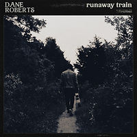 Dane Roberts - Runaway Train.JPG