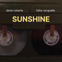 Dane Roberts - Sunshine FT. Lisah Racque
