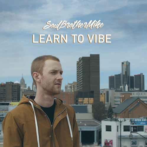 (CD) Learn To Vibe - Soul Brother Mike