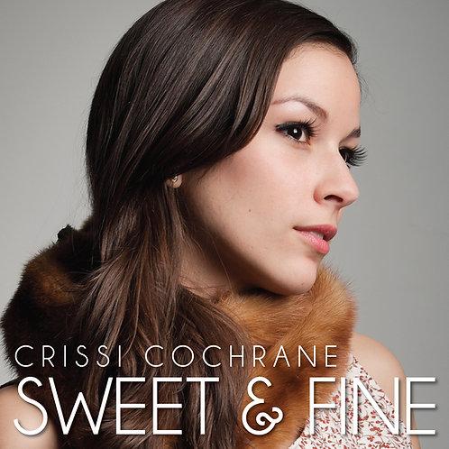 Sweet & Fine - Crissi Cochrane