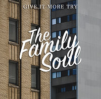 Give It More Try - The Family Soul.png