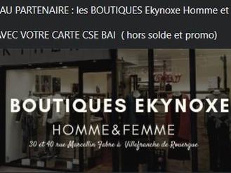 NOUVEAU PARTENAIRE CSE BAI LES BOUTIQUES EKYNOXE HOMMES ET FEMMES MOINS 10 % DE REMISE