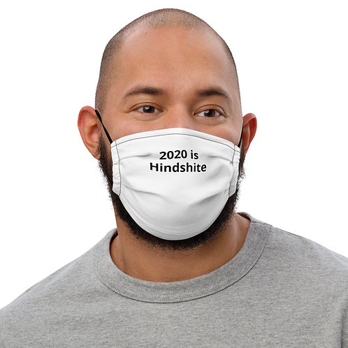 Premium face mask, 2020 is Hindshite