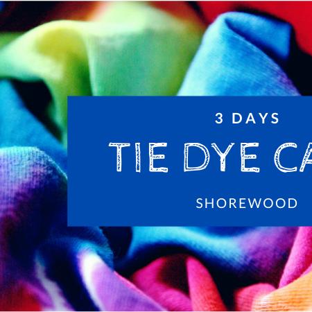 Tie Dye Camp | 3 Days (Shorewood)