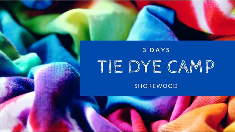 Tie Dye Camp   3 Days (Shorewood)
