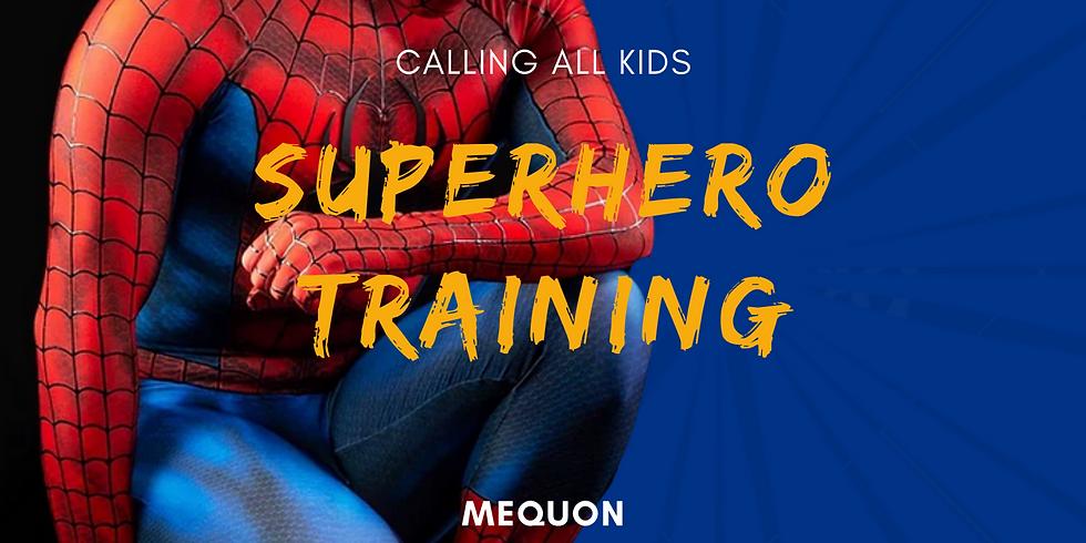 Superhero Training (Mequon)