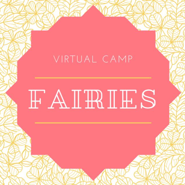Fairies : Virtual Camp