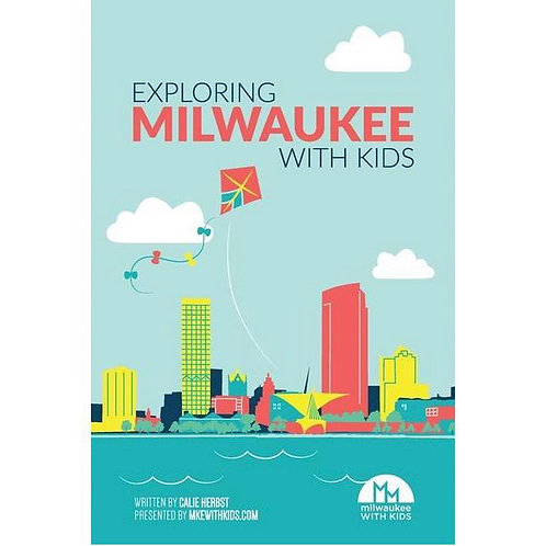 Exploring Milwaukee with Kids
