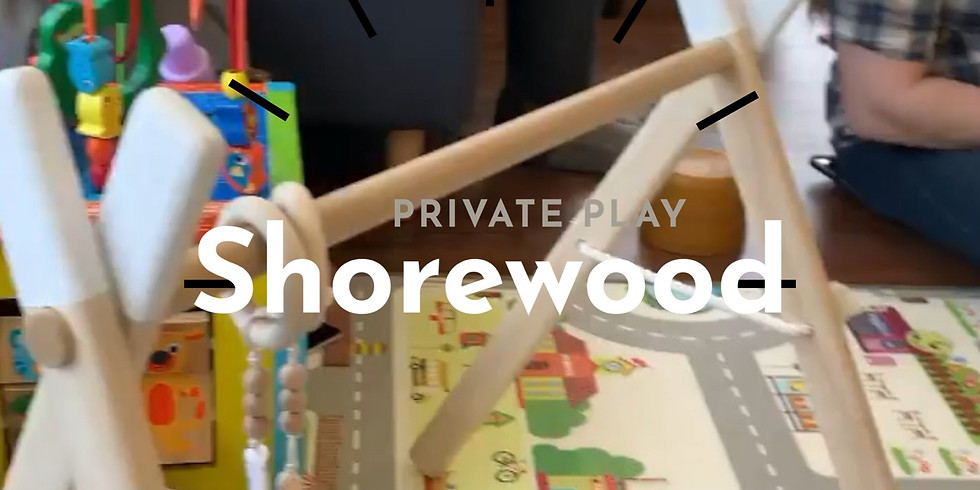 Private Play Shorewood